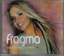 Fragma-Say That Youre Here cd maxi single 5 tracks