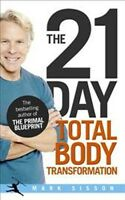 The 21 Day Total Body Transformation by Mark Sisson NEW