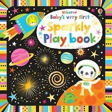 Baby's Very First Sparkly Playbook (Baby's Very First Books) by Fiona Watt, NEW