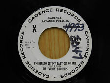 The Everly Brothers 45 I'M HERE TO GET MY BABY OUT OF JAIL ~ Cadence M-
