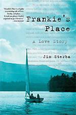 NEW Frankie's Place: A Love Story by Jim Sterba