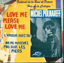 "45T 7"": Michel Polnareff: love me please love me + 2 titres. AZ. A10"