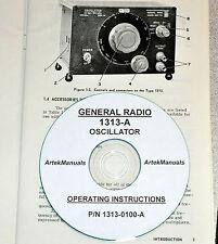 General Radio 1313-A Oscillator Manual,( Operating, Service, Schematics)