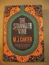 The Strangler Vine (2015 HC) M. J. Carter (Splendid historical novel)