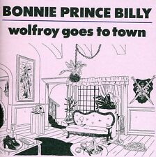 """Bonnie """"Prince"""" Billy, Bonnie Prince Billy - Wolfroy Goes to Town [New CD]"""