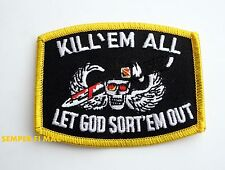 KILL EM ALL LET GOD SORT EM OUT HAT VEST PATCH SPECIAL FORCES US ARMY MARINES