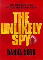 The Unlikely Spy,Daniel Silva- 9780752809090