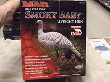 MAD Smokey Baby Up Right Hen Printed with UVision Turkey Decoy, New in Box