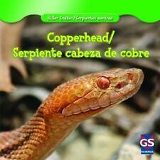 Copperhead / Serpiente Cabeza De Cobre (Killer Snakes / Serpientes-ExLibrary