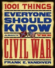 1001 Things Everyone Should Know About the Civil War-ExLibrary