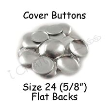 "25 Size 24 (5/8"" - 15mm) Cover Buttons / Fabric Covered Buttons - Flat Back"