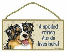 "A Spoiled Rotten Aussie Lives Here 10"" x 5"" Wooden Dog Sign"