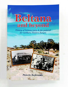 Beltana and Beyond Beltana town pastoral far northern Flinders Ranges Rajkowski