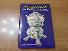 ENCICLOPEDIA DELL'ANTIQUARIATO Fratelli Melita Editore 1990