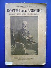 Giuseppe Mazzini - Doveri degli uomini - 1^ Ed. Bideri 1937