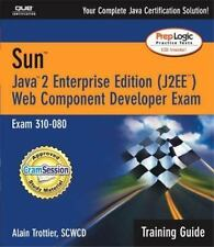 Sun Certification Training Guide (310-080): Java 2 Enterprise Edition (J2EE) Web