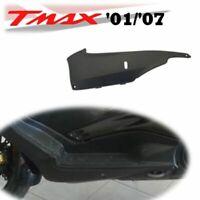 CARENA CHILIA SOTTOPEDANA SX YAMAHA T-MAX TMAX 500 2001 2007 NERO OPACO MBL2 VE