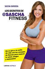Los secretos de Sascha Fitness | Planeta de Libros