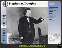 STEPHEN A. DOUGLAS Illinois Senator Photo Bio 1996 GROLIER STORY OF AMERICA CARD