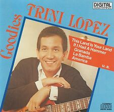 TRINI LOPEZ : TRINI LOPEZ GOODIES / CD