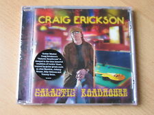 "Craig Erickson ""Galactic Roadhouse"""