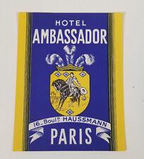 Vintage Hotel Travel Luggage Water Decal Hotel Ambassador PARIS France Haussmann