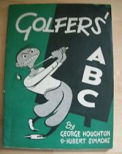 Golfers ABC by George Houghton Hubert Simmons 1st 1953