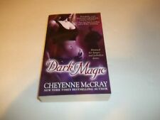 Dark Magic by Cheyenne McCray PB new