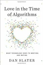 Love in the Time of Algorithms: What Technology Do
