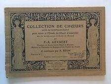 COLLECTION DE CHOEURS ETUDE CHANT D'ENSEMBLE ILLUST PARTITIONS GEVAERT BEON