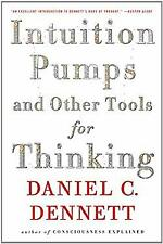 Intuition Pumps and Other Tools for Thinking by Dennett, Daniel C.