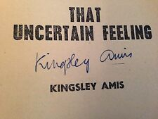 Kingsley Amis - That Uncertain Feeling - 1960 - SIGNED BY AUTHOR