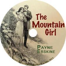The Mountain Girl, Payne Erskine American Love Story Audiobook on 1 MP3 CD