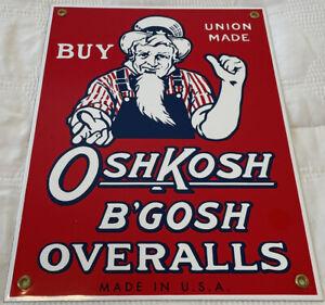 VINTAGE OSHKOSH B'GOSH OVERALLS PORCELAIN SIGN VESTBAK JEANS GAS MOTOR OIL UNION
