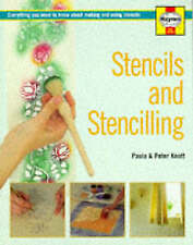 Stencils and Stencilling: Everything You Need to Know About Making and Using Ste