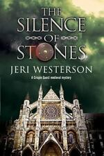 A Crispin Guest Medieval Noir Mystery: The Silence of Stones : A Crispin...