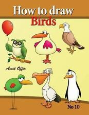 How to Draw Cartoon Characters: How to Draw Birds : Drawing Book for Kids and...