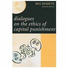 New Dialogues in Philosophy: Dialogues on the Ethics of Capital Punishment by...