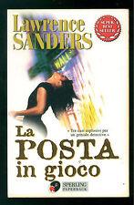 SANDERS LAWRENCE LA POSTA IN GIOCO SPERLING PAPERBACK 1998 SUPERBESTSELLER 673