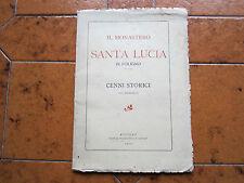 FOLIGNO, IL MONASTERO DI SANTA LUCIA IN FOLIGNO, CENNI STORICI, 15 TAVOLE, 1928