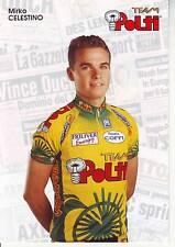 CYCLISME carte cycliste MIRKO CELESTINO équipe TEAM POLTI 1997