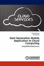 Next Generation Mobile Application in Cloud Computing: using RESTful Web Service