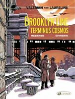 Valerian and Laureline 10 : Brooklyn Line, Terminus Cosmos, Paperback by Mezi...