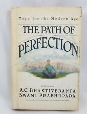 Path of Perfection Yoga for the Modern Age Bhaktivedanta Swami Prabhupada 1981