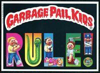 "1986 1st Series, Giant 5""x 7"" Garbage Pail Kids - Garbage Pail Kids Rule - #3"