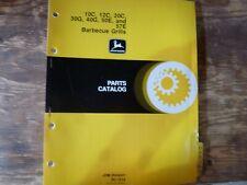 John Deere 10C 12C 20C 30G 40G 50E 57E Bbq Grill Parts Catalog Manual Pc-1514