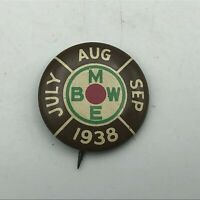 "1938 BMWE 1"" Union Button Pin Pinback Geraghty Vintage Original   P8"