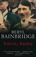 Young Adolf by Beryl Bainbridge (Paperback, 2003)