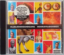"""The Bloodhound Gang - Hooray for Boobies (CD 2000) Features """"The Bad Touch"""""""