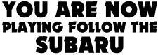 FOLLOW THE SUBARU STICKER Funny Caravan Bailey Swift JDM Car Novelty Vinyl Decal